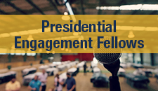 Presidential Engagement Fellows