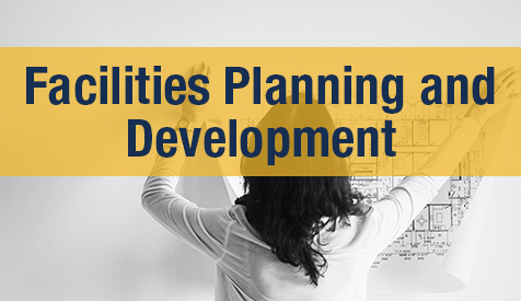 Facilities Planning and Development