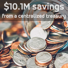 $10.1 million savings from a centralized treasury.