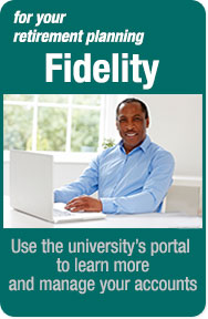Use Fidelty's Portal for UM System to plan for your retirement and manage your accounts.