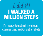 I walked a million steps. I'm ready to submit my steps, claim prizes, and/or get a rebate