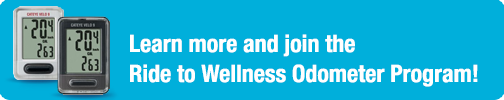 Learn more and join the Ride to Wellness Odometer Program