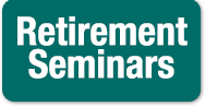 Learn about our retirement seminars