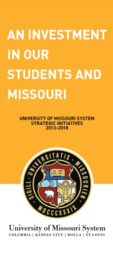 UNIVERSITY OF MISSOURI SYSTEM STRATEGIC INITIATIVES 2013-2018